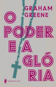 """Livro """"O poder e a glória"""", de Graham Greene. Foto: Divulgação"""