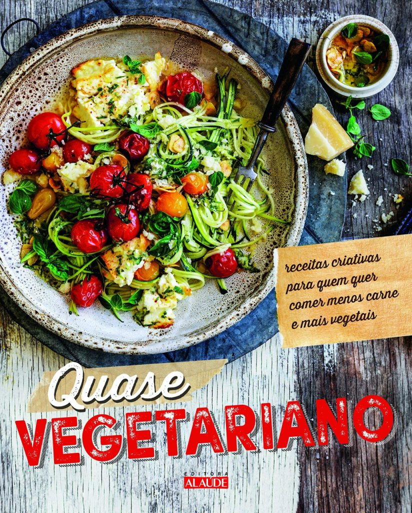 """""""Quase vegetariano"""", de Carla Melibeu"""